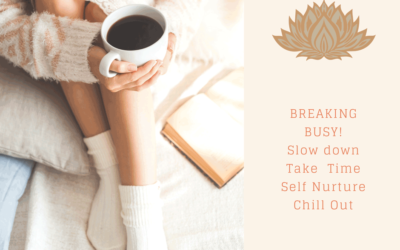 MINDSET MATTERS: Breaking Busy ~ The Art of Stress Management Through Slowing Down
