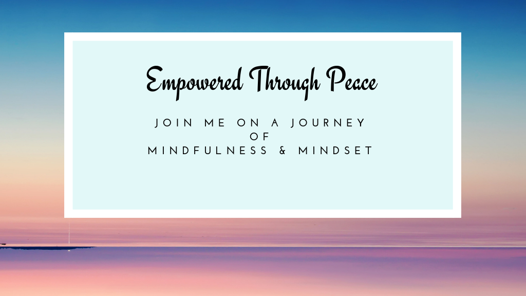 Join Me On A Journey to Being Empowered Through Peace